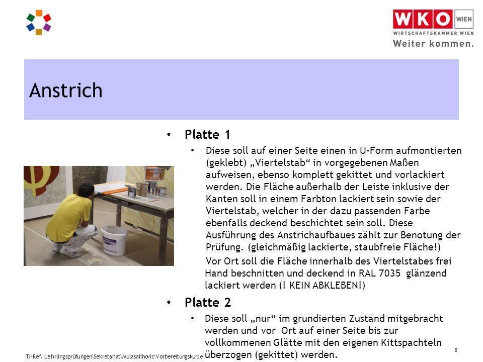 Anstrich Platte 1 Platte 2