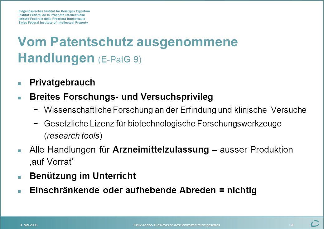 Vom Patentschutz ausgenommene Handlungen (E-PatG 9)