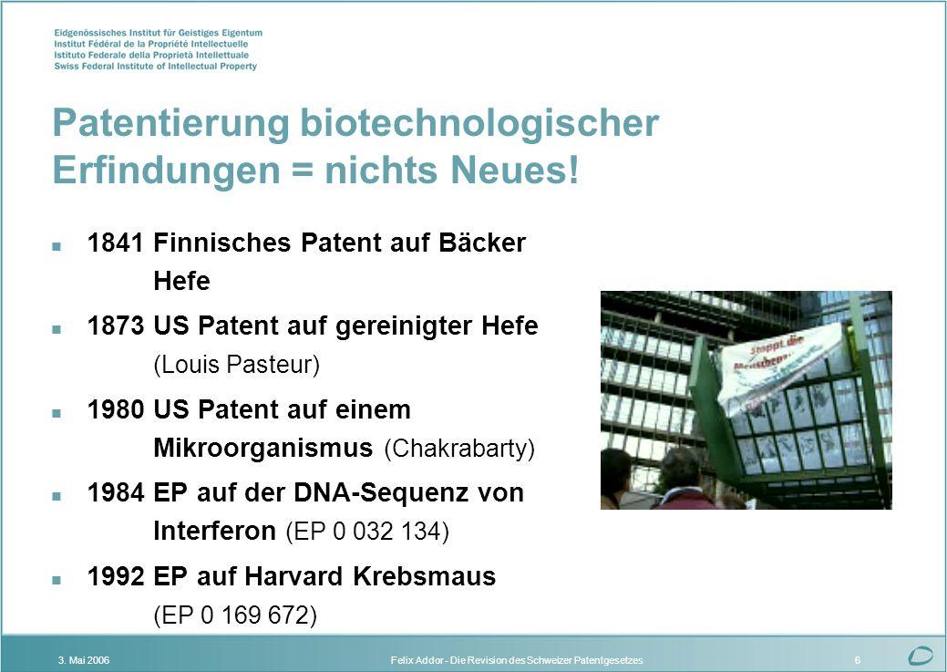 Patentierung biotechnologischer Erfindungen = nichts Neues!