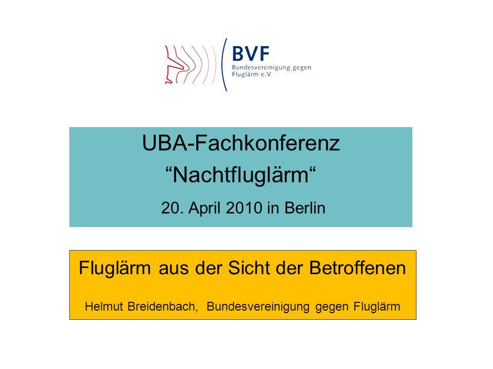 UBA-Fachkonferenz Nachtfluglärm 20. April 2010 in Berlin