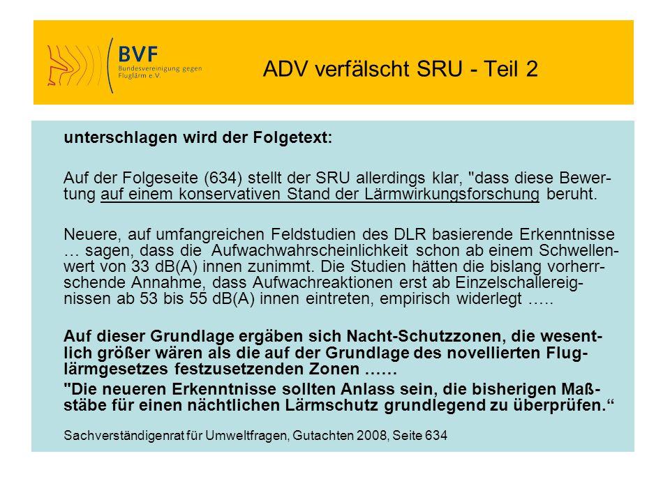 ADV verfälscht SRU - Teil 2