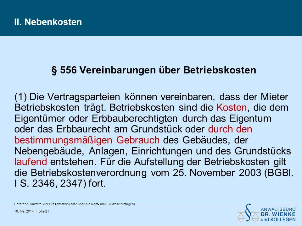 § 556 Vereinbarungen über Betriebskosten