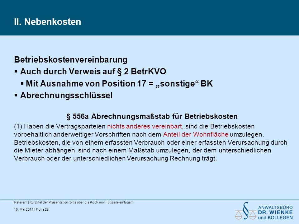 § 556a Abrechnungsmaßstab für Betriebskosten