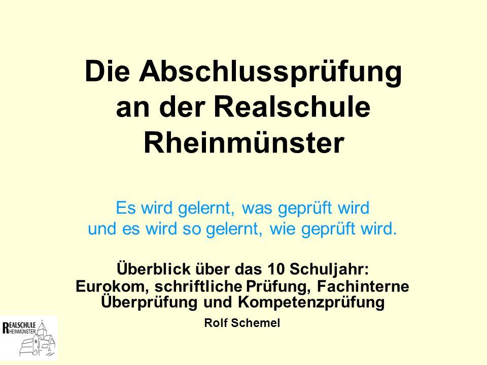 Die Abschlussprüfung an der Realschule Rheinmünster