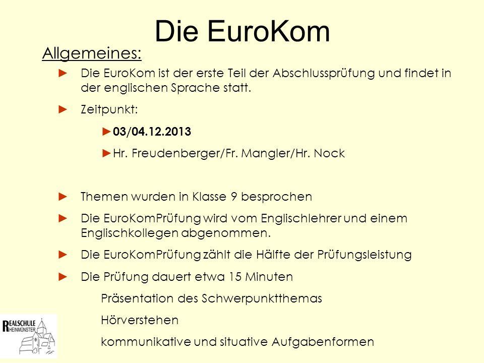 Die EuroKom Allgemeines: