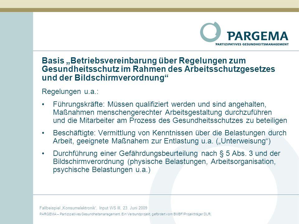 """Basis """"Betriebsvereinbarung über Regelungen zum Gesundheitsschutz im Rahmen des Arbeitsschutzgesetzes und der Bildschirmverordnung"""