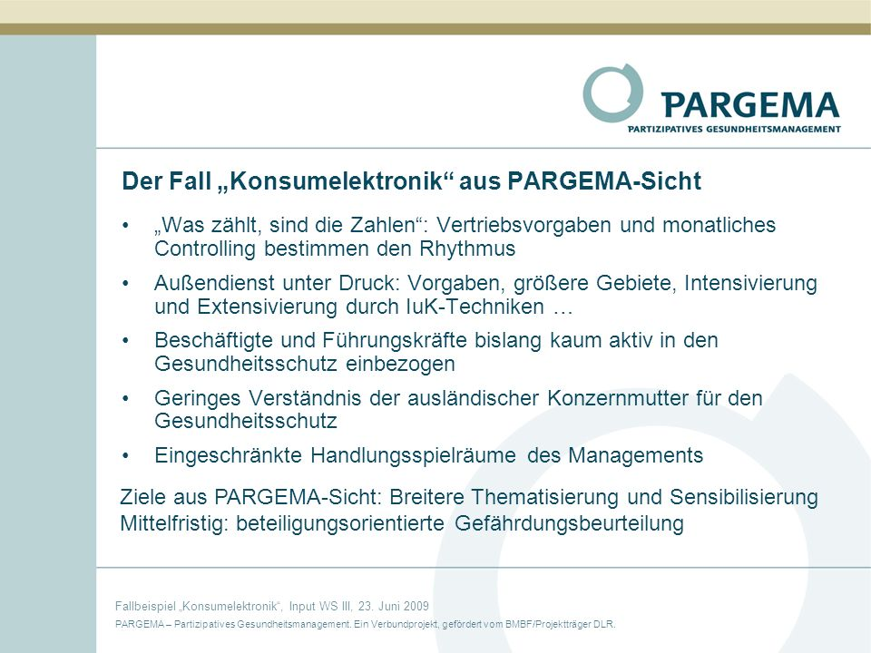 "Der Fall ""Konsumelektronik aus PARGEMA-Sicht"