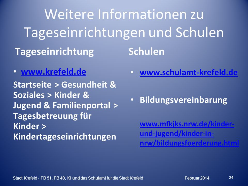 Weitere Informationen zu Tageseinrichtungen und Schulen
