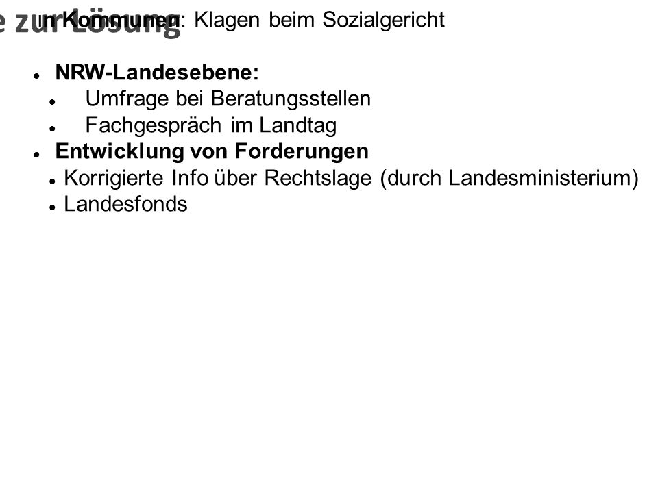 Schritte zur Lösung NRW-Landesebene: Umfrage bei Beratungsstellen