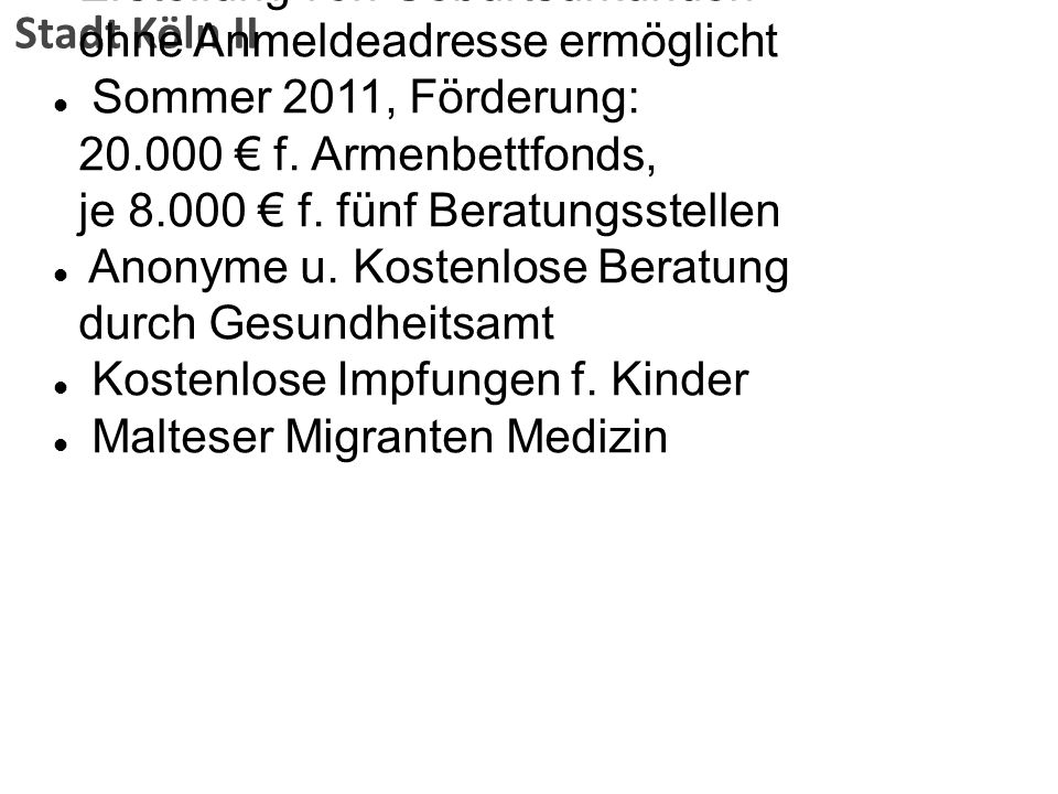 Stadt Köln II Erstellung von Geburtsurkunden ohne Anmeldeadresse ermöglicht.