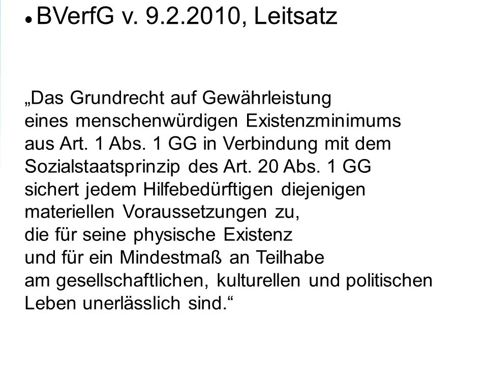 """BVerfG v. 9.2.2010, Leitsatz """"Das Grundrecht auf Gewährleistung"""