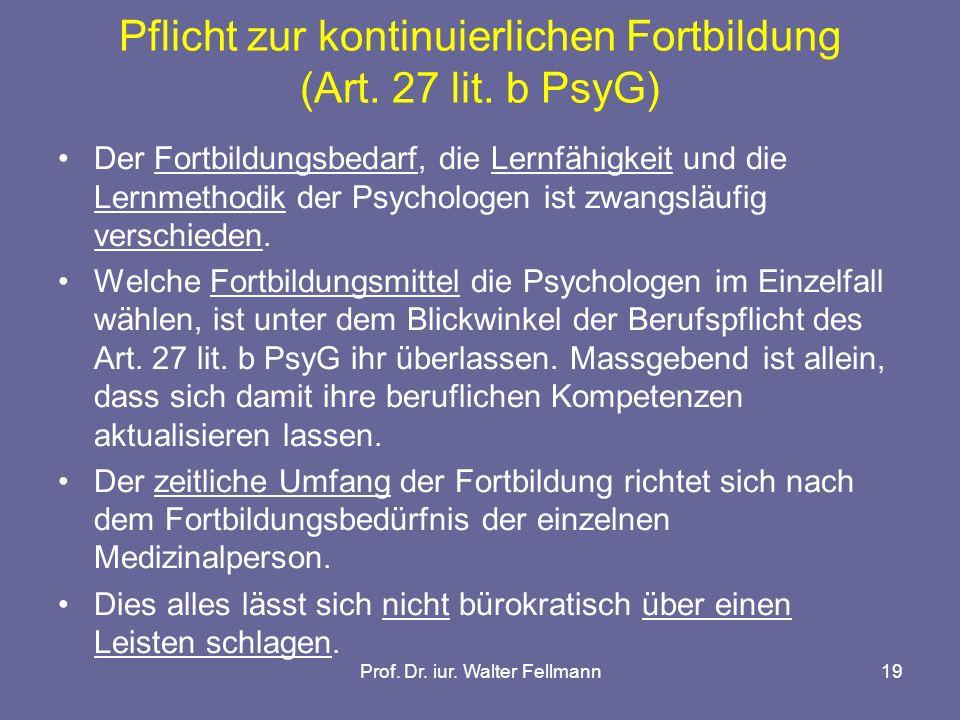 Pflicht zur kontinuierlichen Fortbildung (Art. 27 lit. b PsyG)