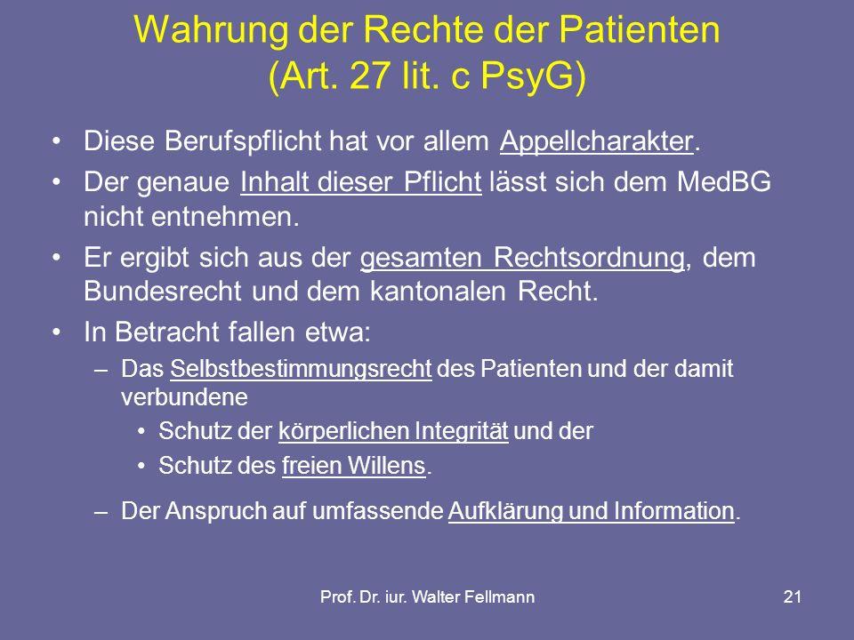 Wahrung der Rechte der Patienten (Art. 27 lit. c PsyG)