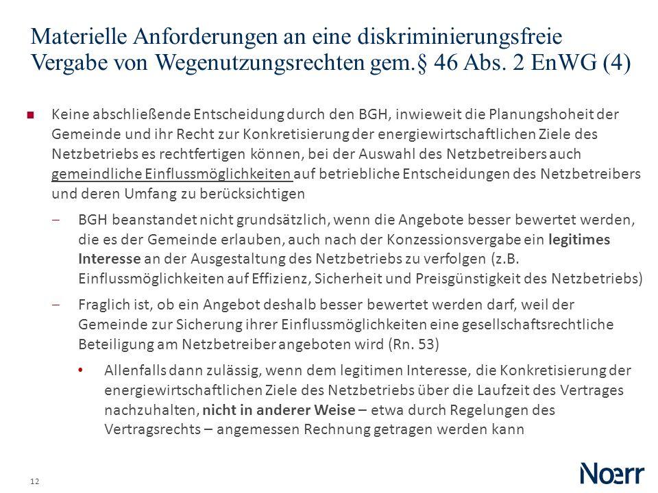 Date Materielle Anforderungen an eine diskriminierungsfreie Vergabe von Wegenutzungsrechten gem.§ 46 Abs. 2 EnWG (4)