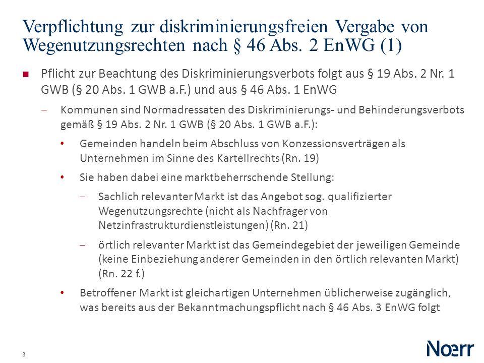 Date Verpflichtung zur diskriminierungsfreien Vergabe von Wegenutzungsrechten nach § 46 Abs. 2 EnWG (1)