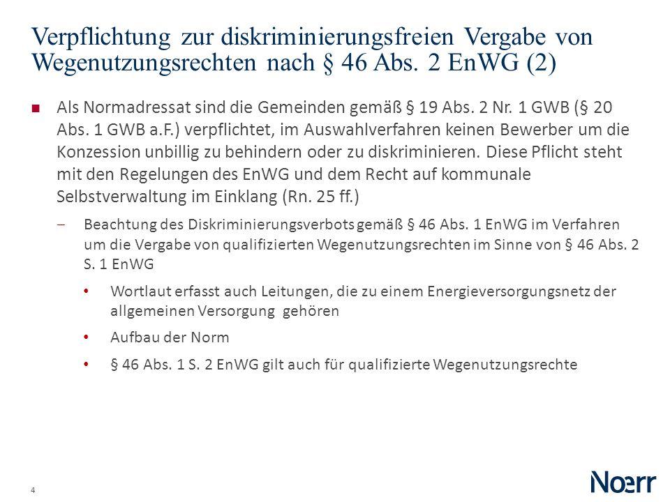 Date Verpflichtung zur diskriminierungsfreien Vergabe von Wegenutzungsrechten nach § 46 Abs. 2 EnWG (2)