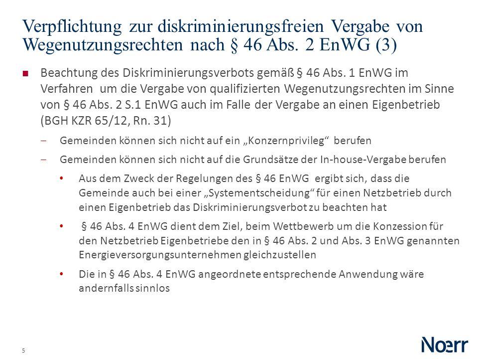 Date Verpflichtung zur diskriminierungsfreien Vergabe von Wegenutzungsrechten nach § 46 Abs. 2 EnWG (3)