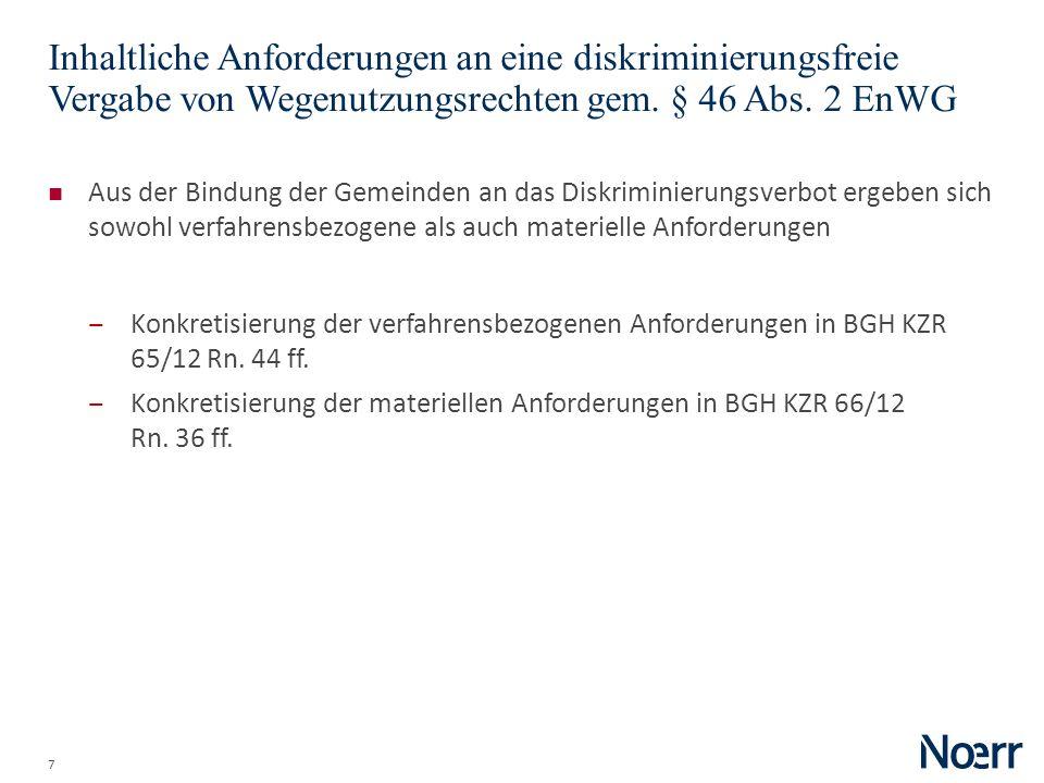 Date Inhaltliche Anforderungen an eine diskriminierungsfreie Vergabe von Wegenutzungsrechten gem. § 46 Abs. 2 EnWG.