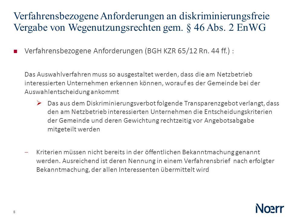 Date Verfahrensbezogene Anforderungen an diskriminierungsfreie Vergabe von Wegenutzungsrechten gem. § 46 Abs. 2 EnWG.