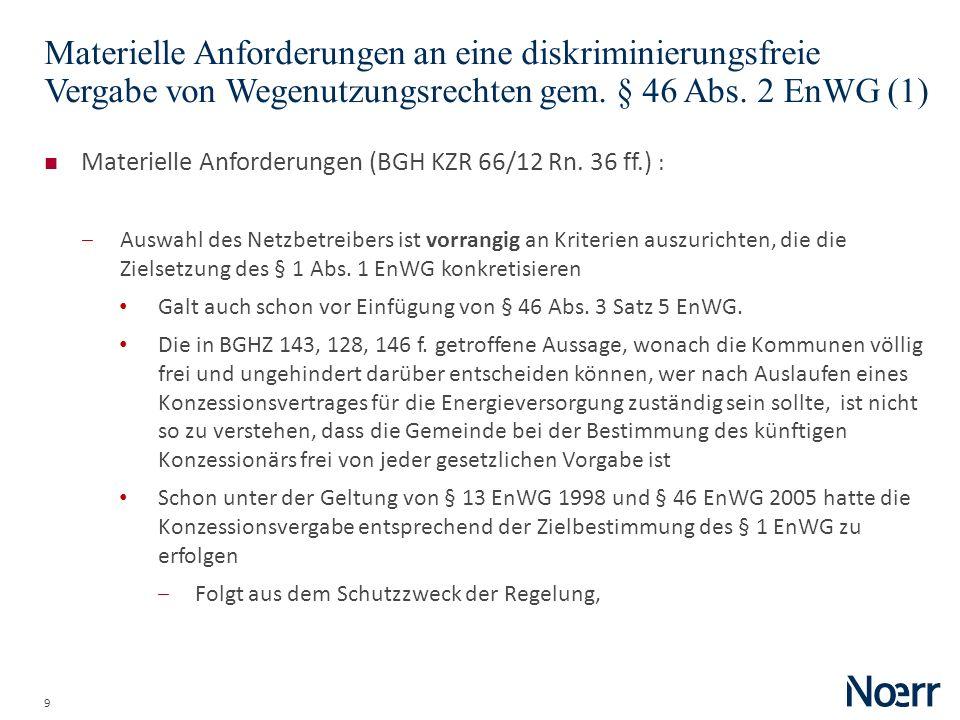 Date Materielle Anforderungen an eine diskriminierungsfreie Vergabe von Wegenutzungsrechten gem. § 46 Abs. 2 EnWG (1)