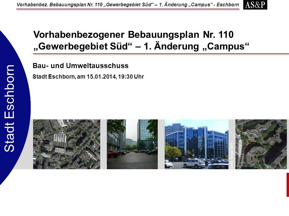 Stadt Eschborn Vorhabenbezogener Bebauungsplan Nr. 110