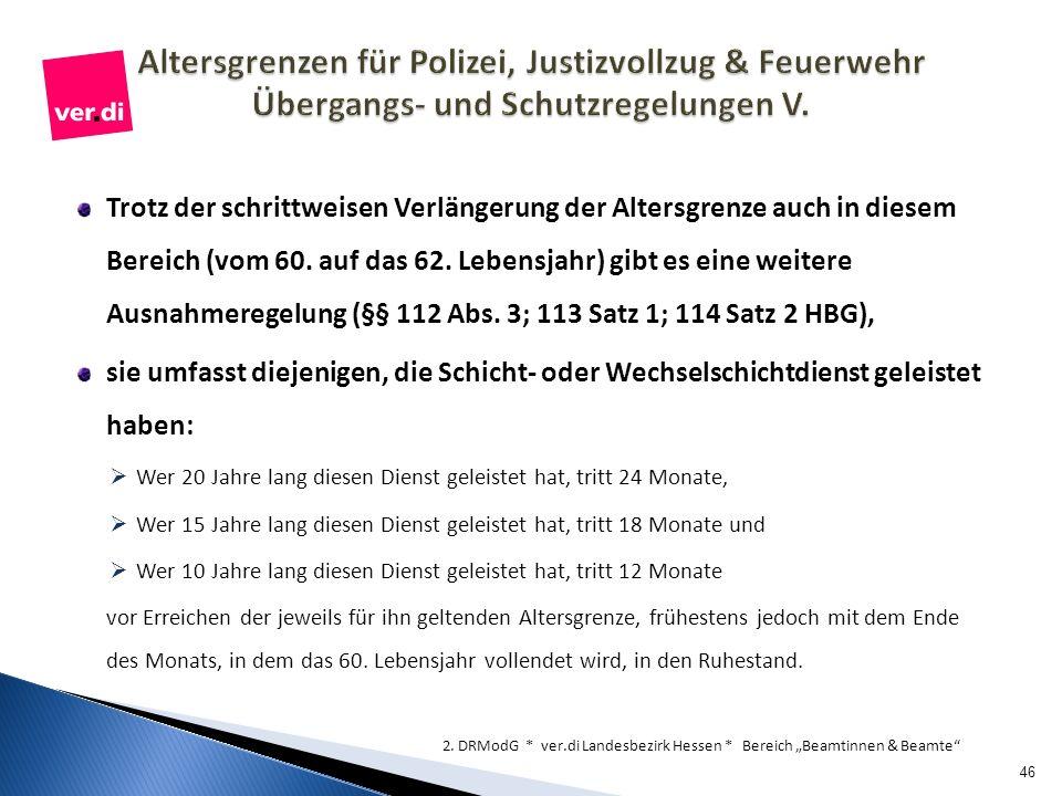 Altersgrenzen für Polizei, Justizvollzug & Feuerwehr Übergangs- und Schutzregelungen V.