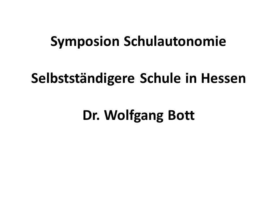 Symposion Schulautonomie Selbstständigere Schule in Hessen Dr