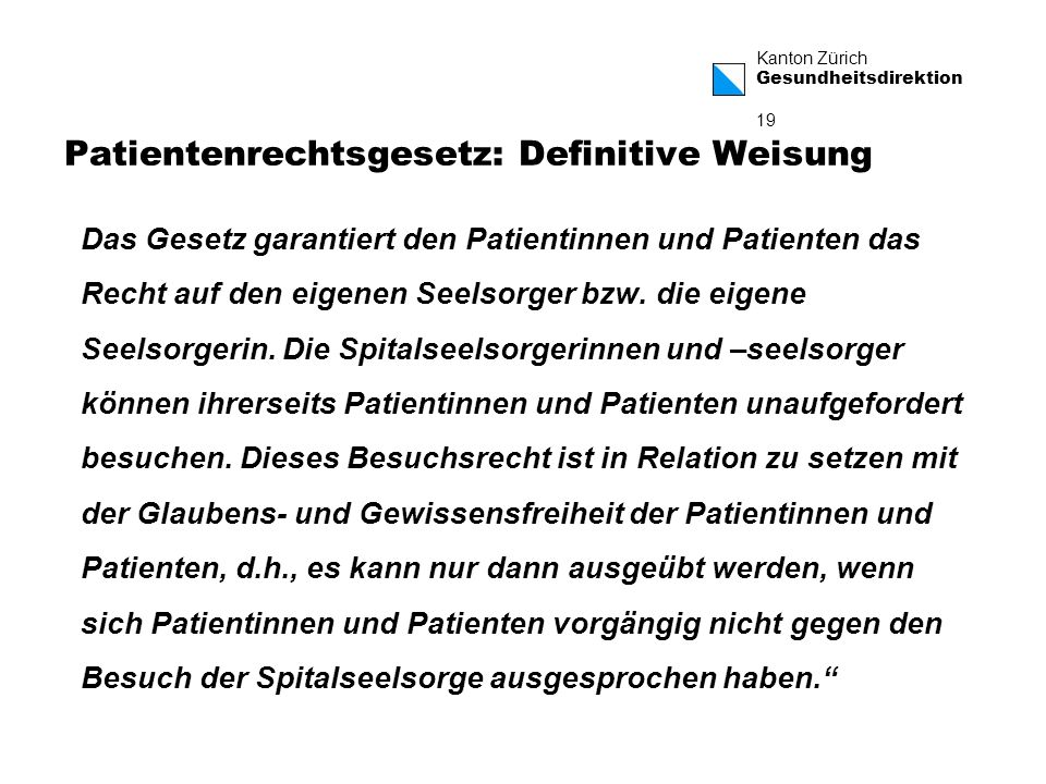 Patientenrechtsgesetz: Definitive Weisung