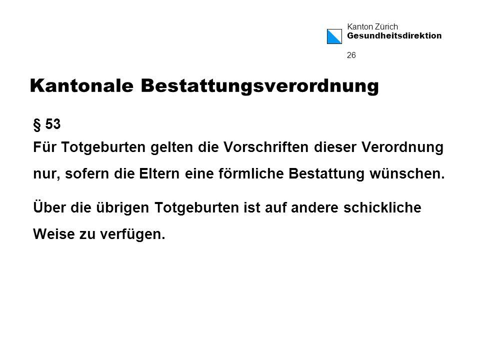 Kantonale Bestattungsverordnung