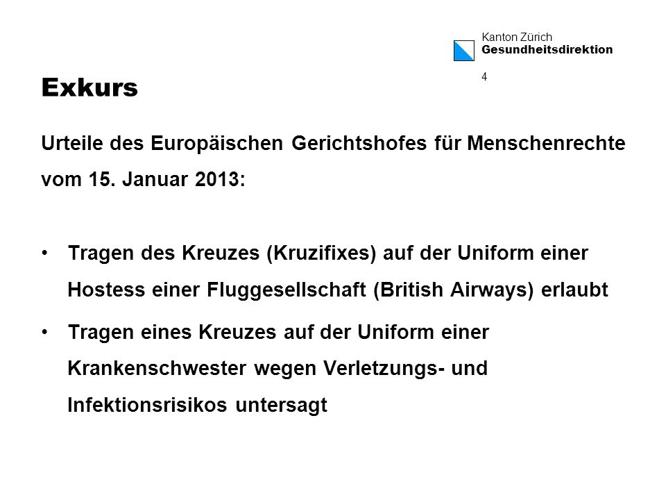 Exkurs Urteile des Europäischen Gerichtshofes für Menschenrechte vom 15. Januar 2013: