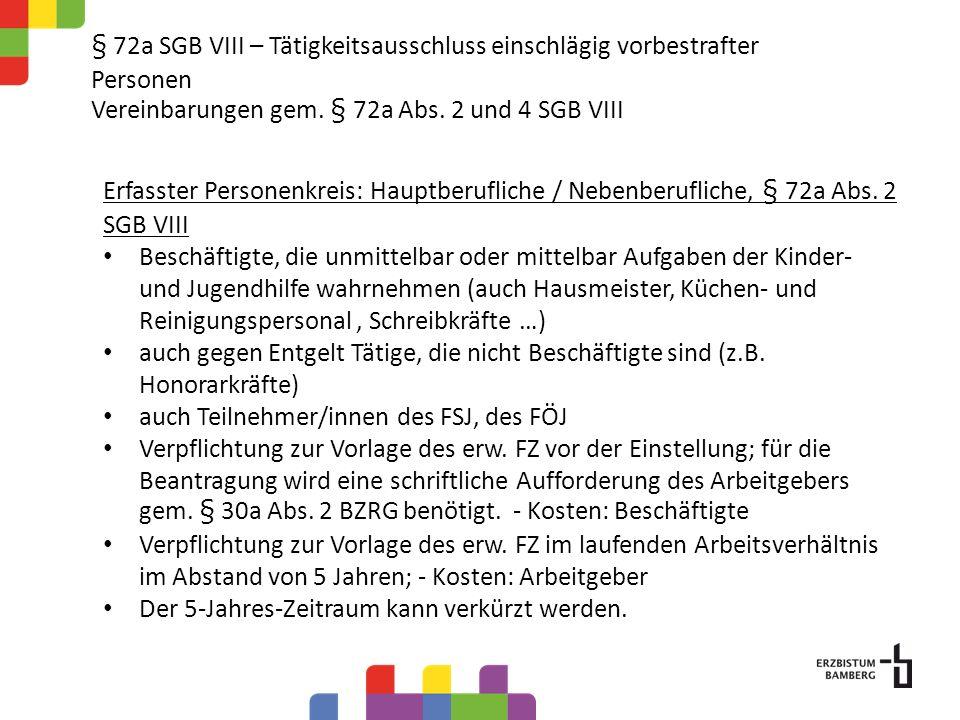 § 72a SGB VIII – Tätigkeitsausschluss einschlägig vorbestrafter Personen Vereinbarungen gem. § 72a Abs. 2 und 4 SGB VIII