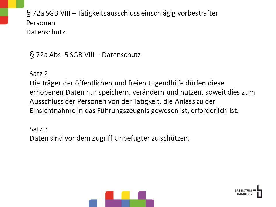 § 72a SGB VIII – Tätigkeitsausschluss einschlägig vorbestrafter Personen Datenschutz