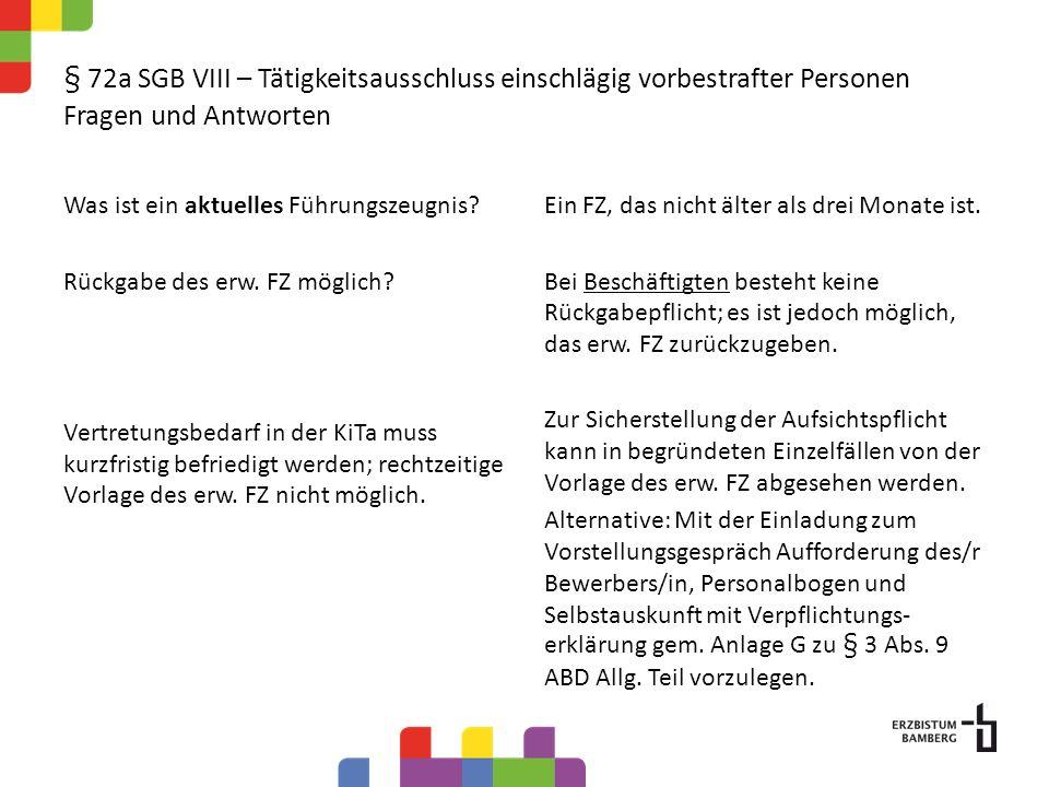 § 72a SGB VIII – Tätigkeitsausschluss einschlägig vorbestrafter Personen Fragen und Antworten