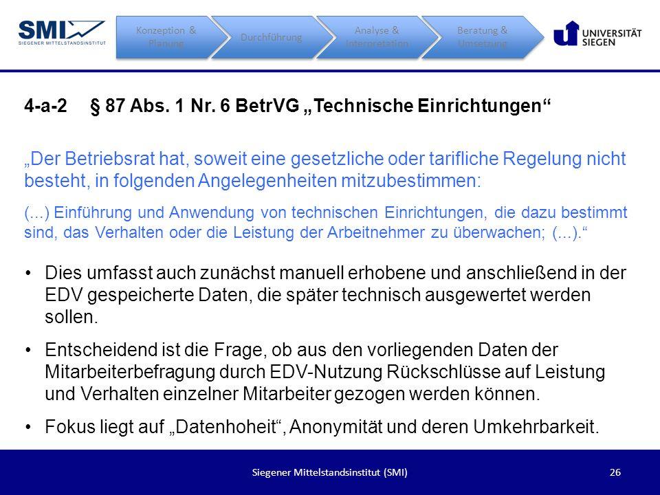 "4-a-2 § 87 Abs. 1 Nr. 6 BetrVG ""Technische Einrichtungen"