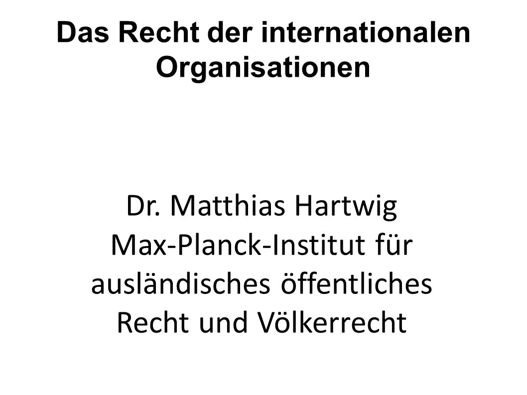 Das Recht der internationalen Organisationen