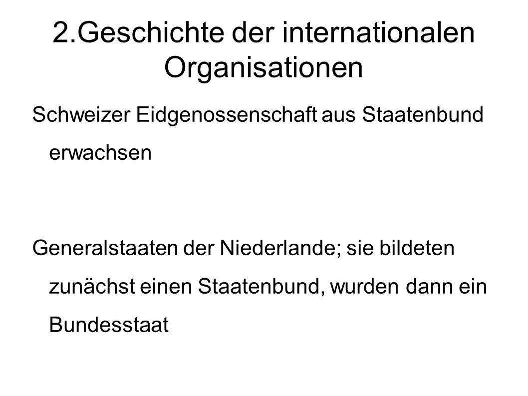 2.Geschichte der internationalen Organisationen