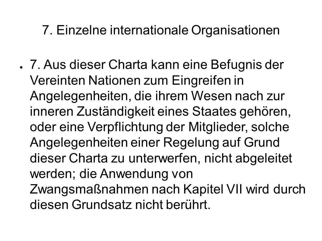 7. Einzelne internationale Organisationen