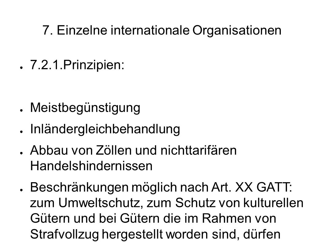 7. Einzelne internationale Organisationen