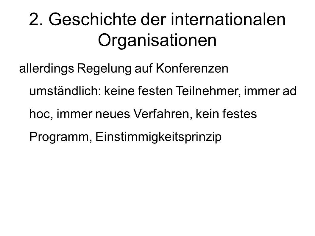 2. Geschichte der internationalen Organisationen