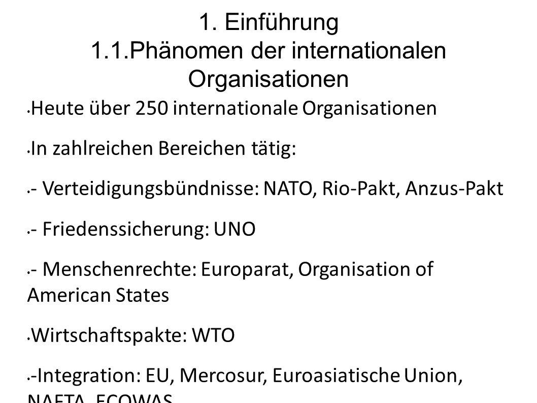 1. Einführung 1.1.Phänomen der internationalen Organisationen