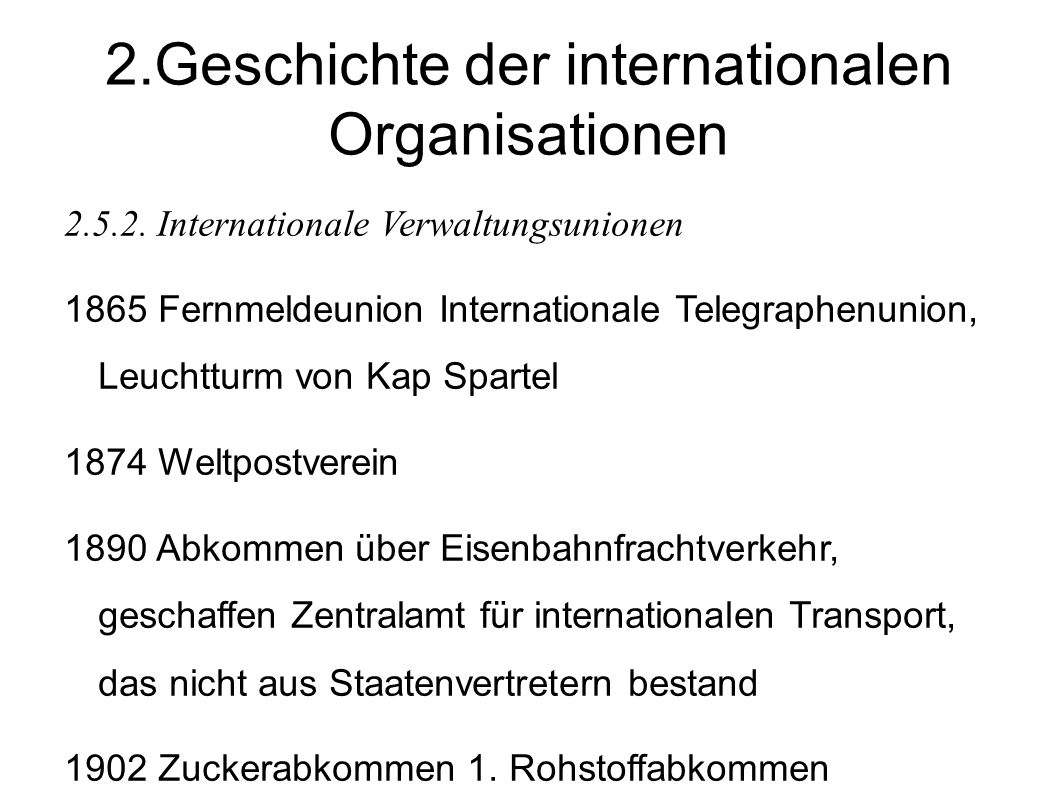 2.Geschichte der internationalen Organisationen