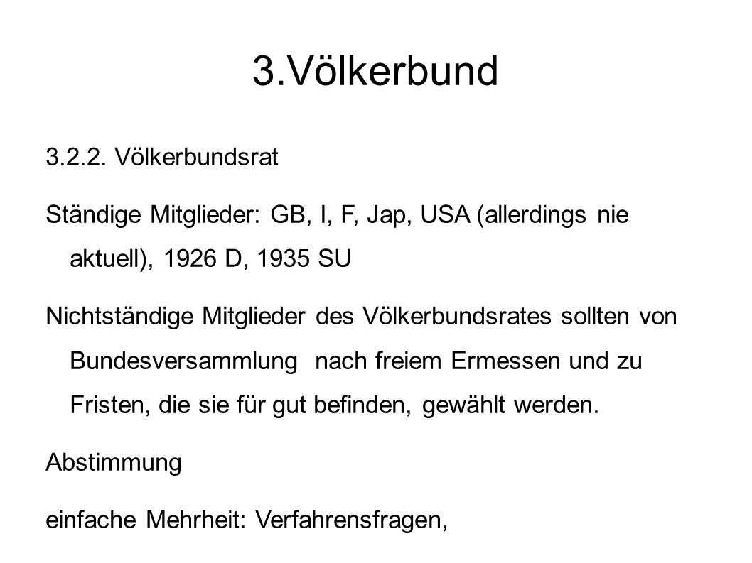 3.Völkerbund 3.2.2. Völkerbundsrat