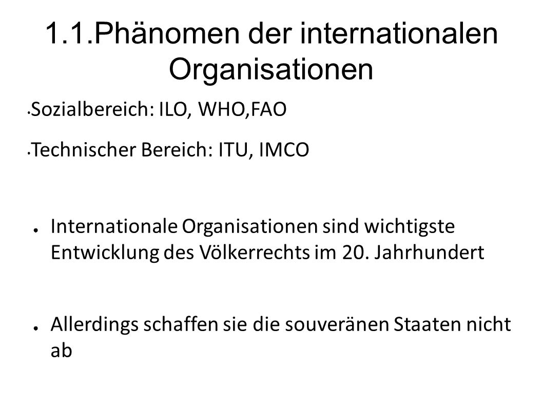 1.1.Phänomen der internationalen Organisationen