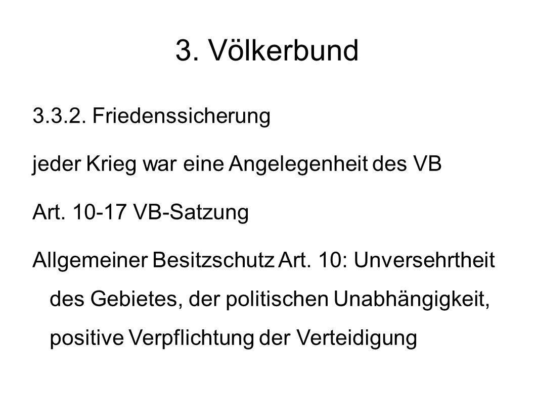 3. Völkerbund 3.3.2. Friedenssicherung