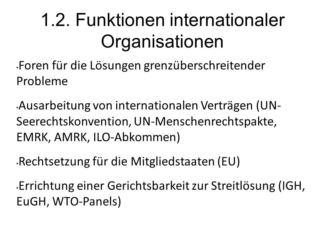 1.2. Funktionen internationaler Organisationen
