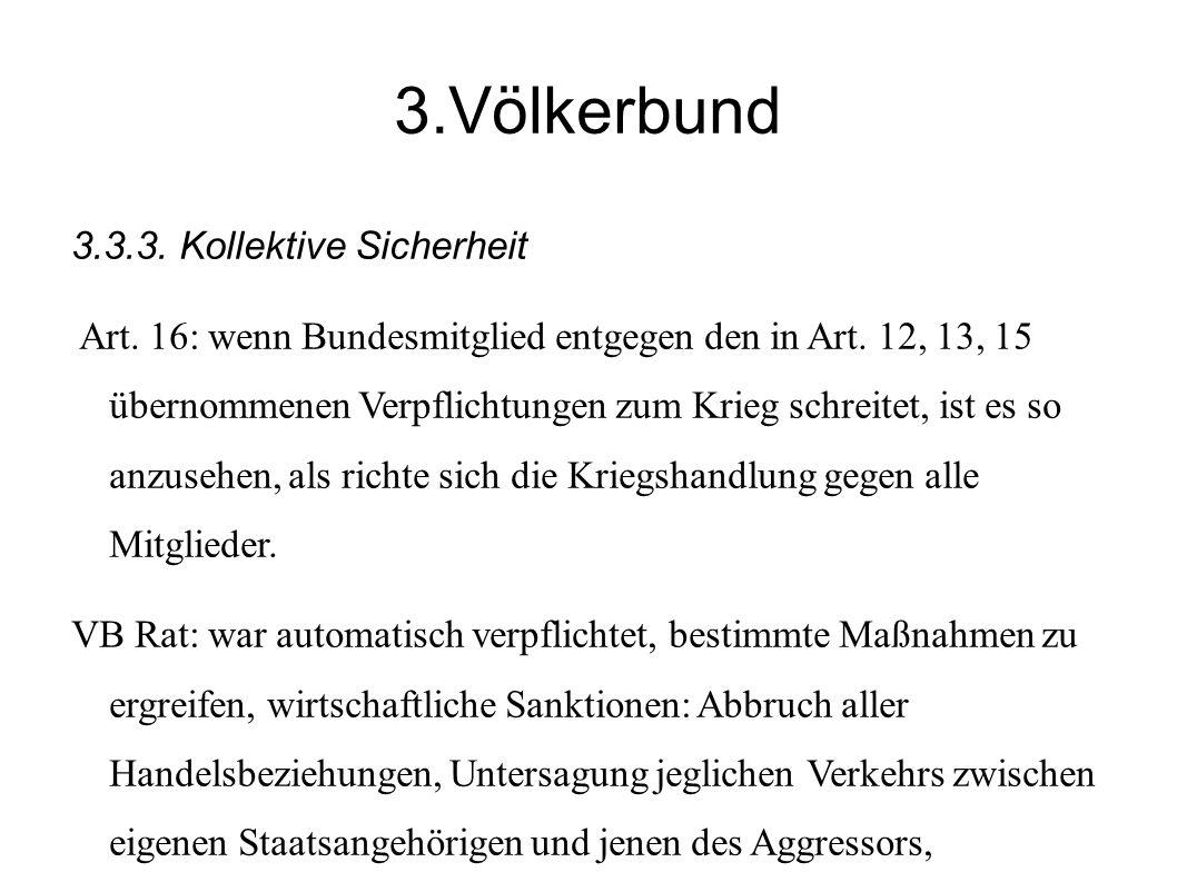 3.Völkerbund 3.3.3. Kollektive Sicherheit
