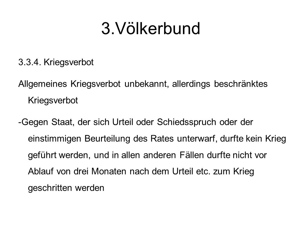 3.Völkerbund 3.3.4. Kriegsverbot