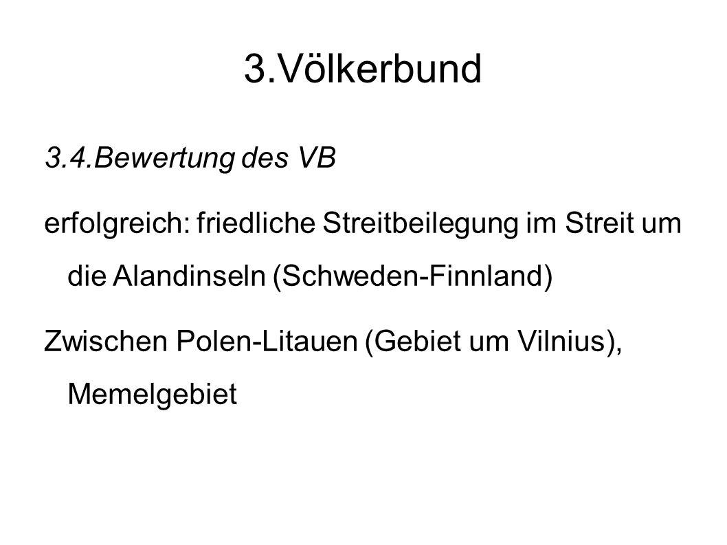 3.Völkerbund 3.4.Bewertung des VB