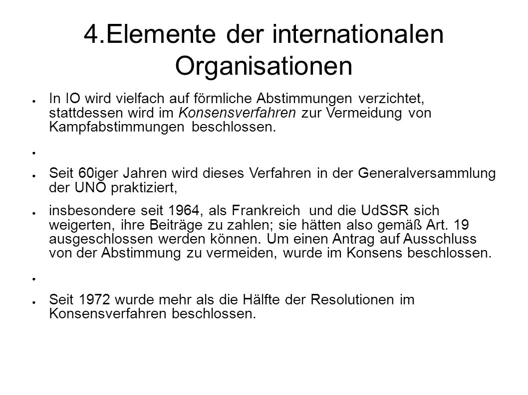 4.Elemente der internationalen Organisationen