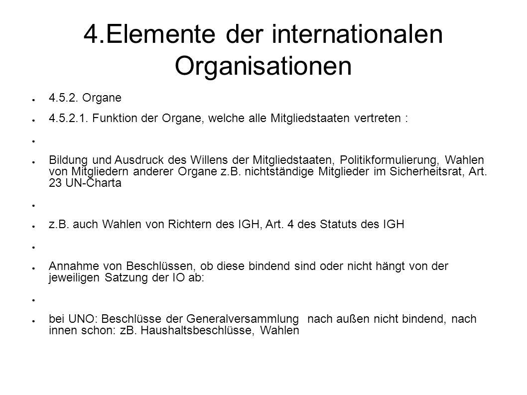 4.Elemente der internationalen Organisationen